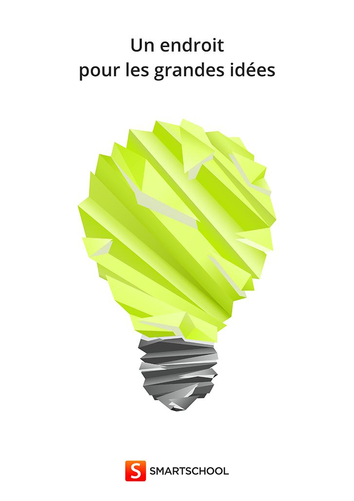 Affiche 12 Un endroit pour les grandes idées